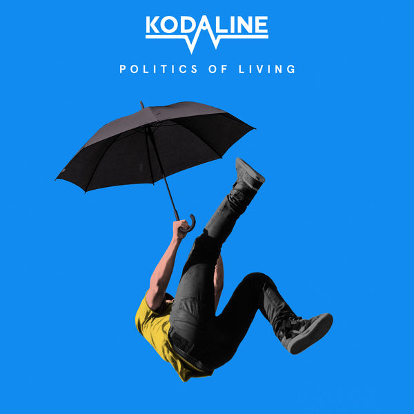 Kodaline - Politics of Living
